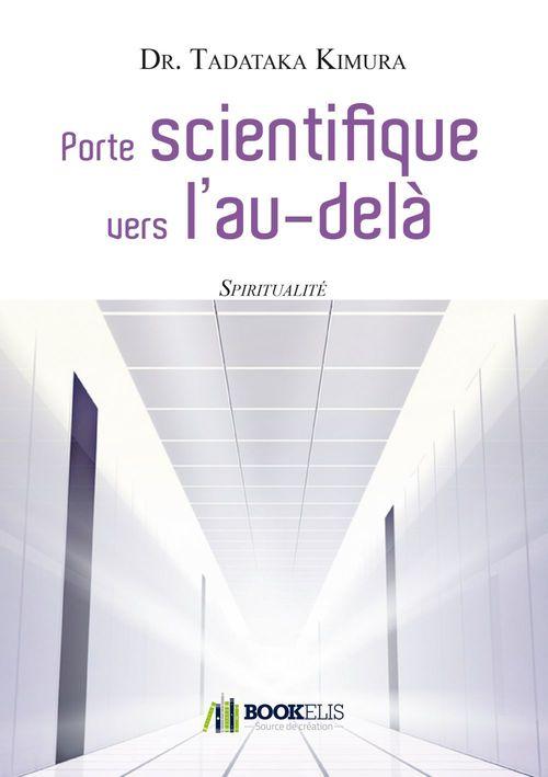Porte scientifique vers l'au-delà