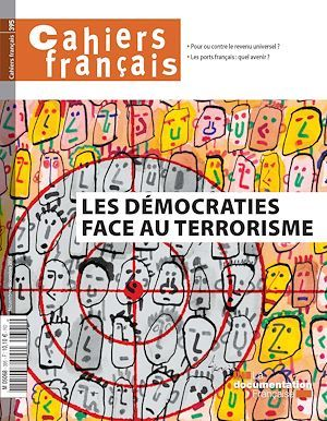 Vente E-Book :                                    Cahiers français : Les démocraties face au terrorisme - n°395 - La Documentation Fra  - La Documentation française