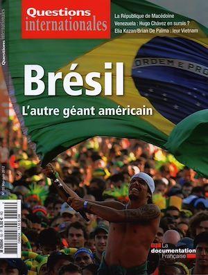 Revue questions internationales N.55 ; le Brésil, l'autre géant américain