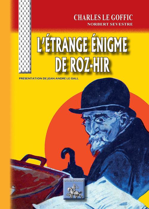L'étrange énigme de Roz-Hir