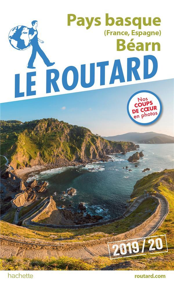 Guide du Routard ; Pays basque (France, Espagne) et Béarn (édition 2019/2020)
