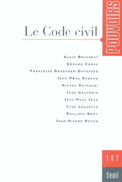 Pouvoirs, n  107, le code civil - vol07
