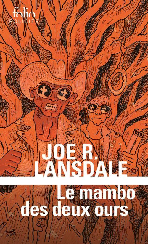 Le mambo des deux ours. Une enquête de Hap Collins et Leonard Pine  - Joe R. Lansdale