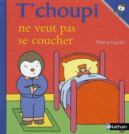 T'Choupi Ne Veut Pas Se Coucher