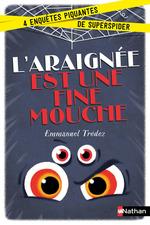 Vente EBooks : L'araignée est une fine mouche  - Emmanuel Trédez