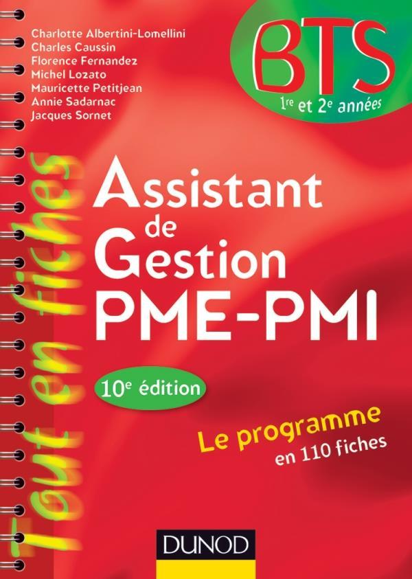 Assistant De Gestion Pme-Pmi ; Bts 1ere Et 2eme Annee ; En 110 Fiches (10e Edition)