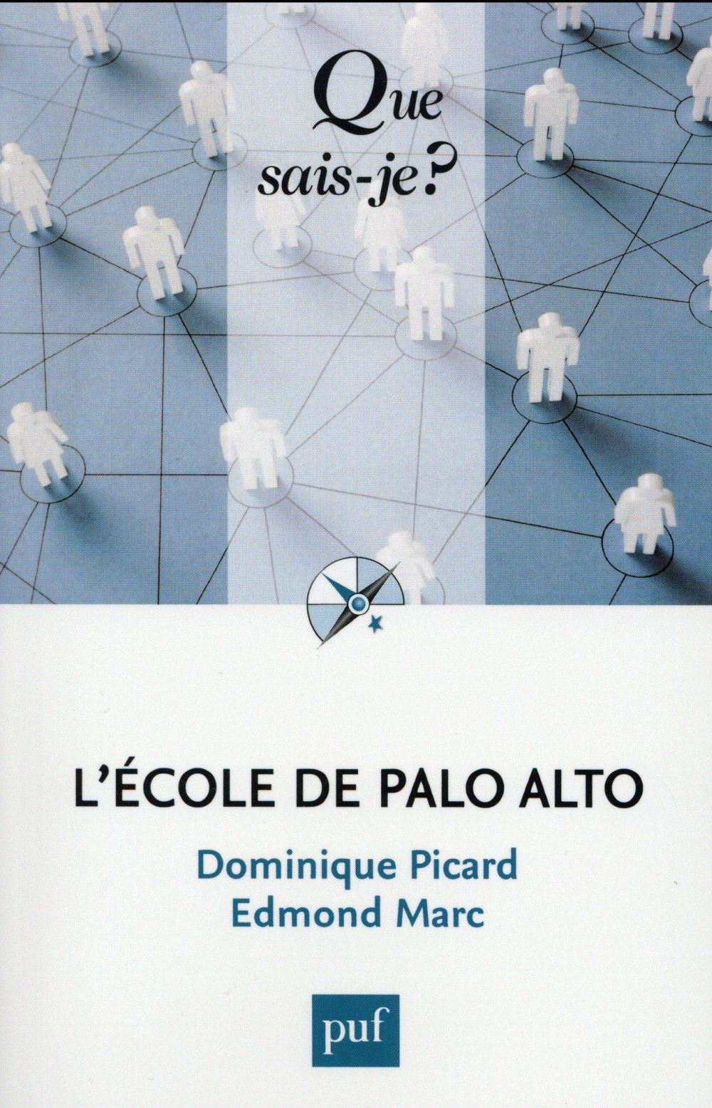 L'école de Palo Alto (2e édition)
