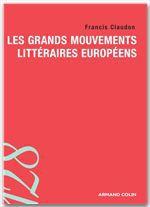 Les grands mouvements littéraires européens