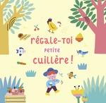 Vente Livre Numérique : Régale-toi petite cuillère !  - Coralie Saudo