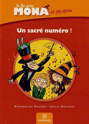Je Lis Avec Mona Et Ses Amis; Un Sacre Numero !