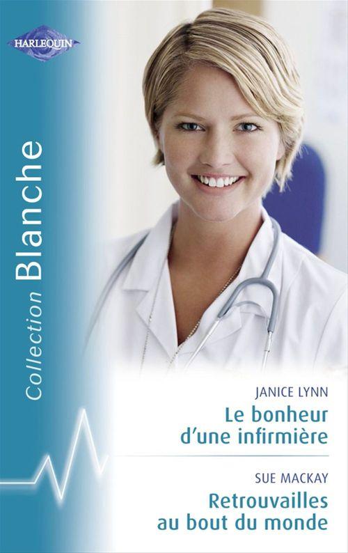 Le bonheur d'une infirmière ; retrouvailles au bout du monde