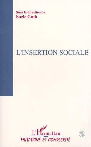 L'insertion sociale - tome i du colloque  sociologie iv