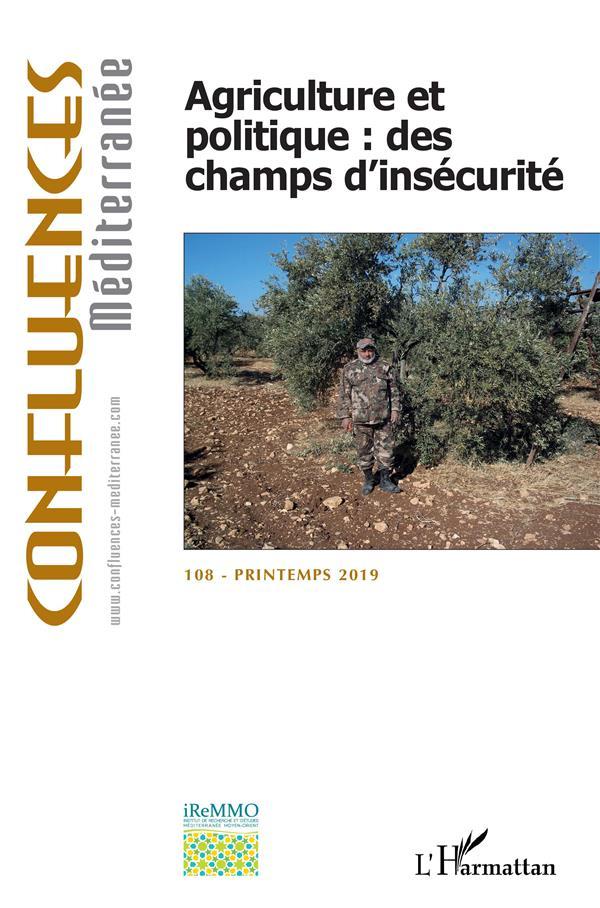 Agriculture et politique : des champs d'insecurite (edition 2019)