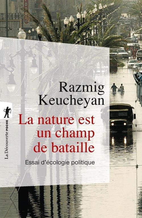La nature est un champ de bataille ; essai d'écologie politique