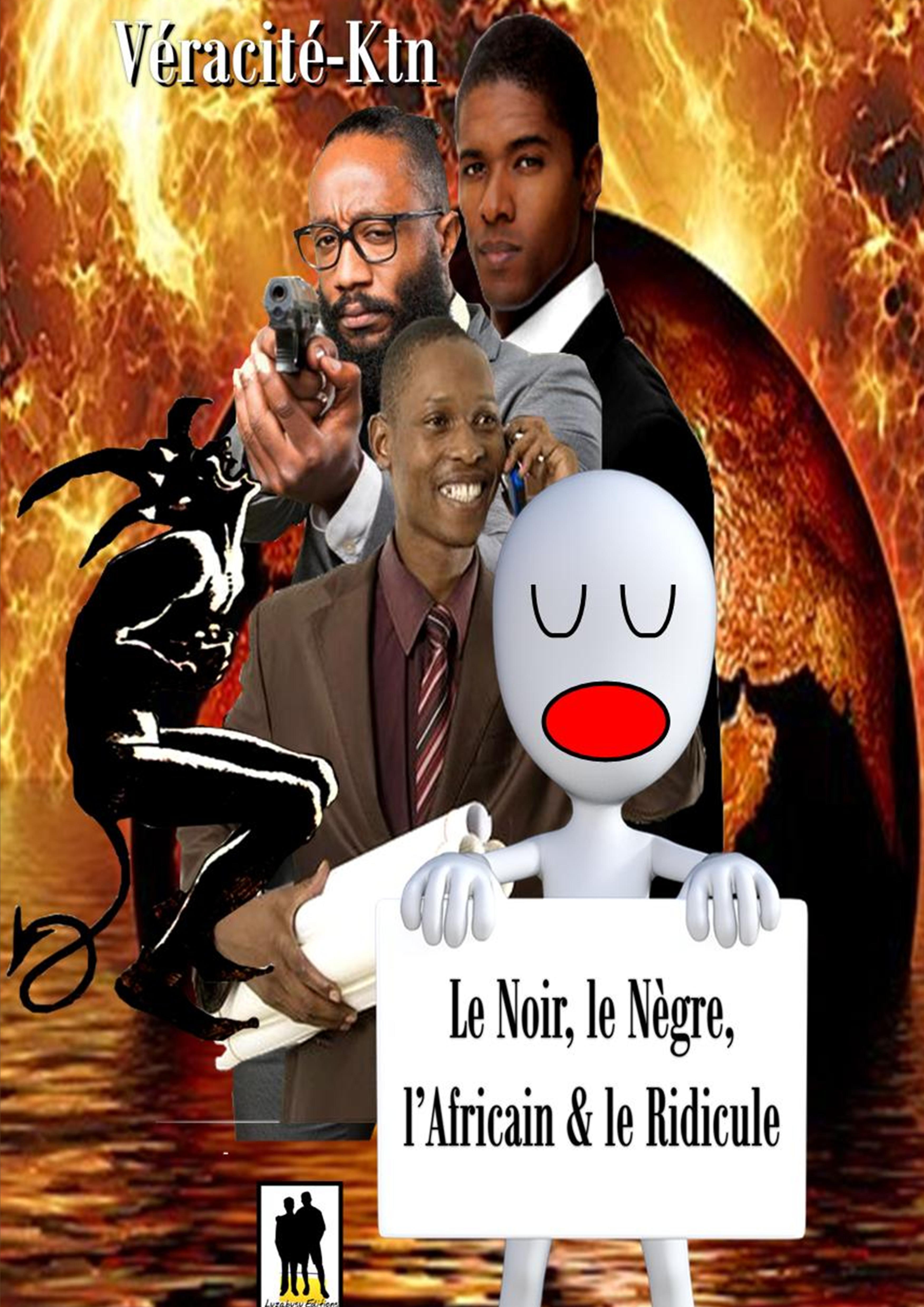 Le Noir, le Nègre, l'Africain et le Ridicule