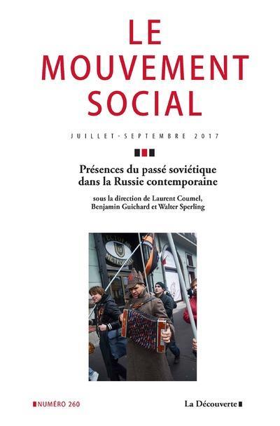 Revue le mouvement social n.260 ; presences du passe sovietique dans la russie contemporaine