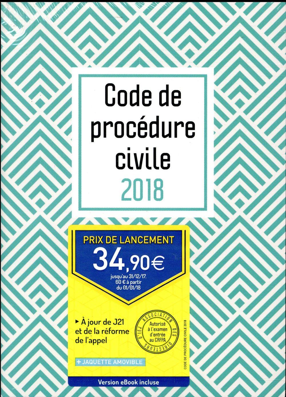 Code de procédure civile 2018 ; motif chevron (édition 2018)