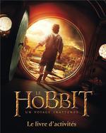 Couverture de Le hobbit, un voyage inattendu ; le livre d'activites