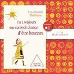 Vente AudioBook : On a toujours une seconde chance d´être heureux  - Yves-Alexandre Thalmann