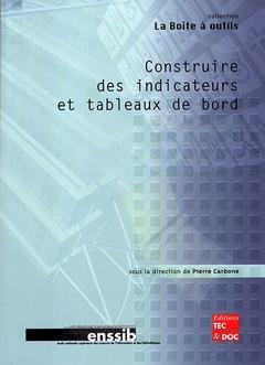 Construire Des Indicateurs Et Tableaux De Bord (Collection La Boite A Outils)