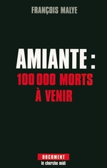 Vente Livre Numérique : Amiante : 100 000 morts à venir  - François Malye