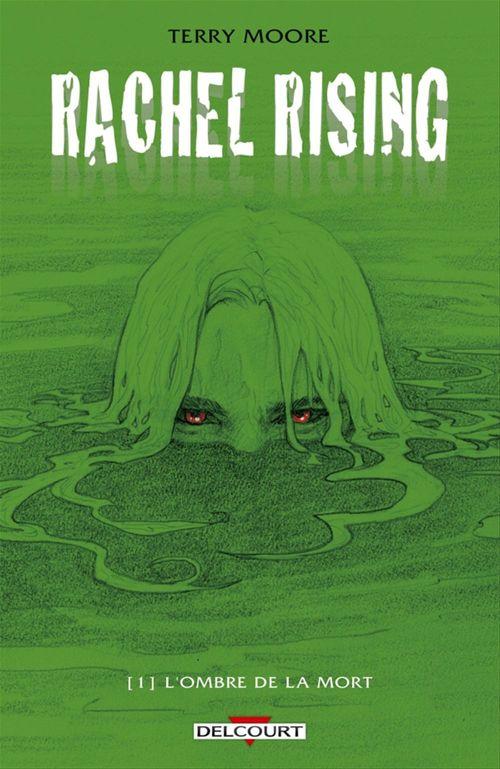 Rachel Rising T.1 ; l'ombre de la mort