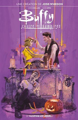 Buffy contre les vampires t.2