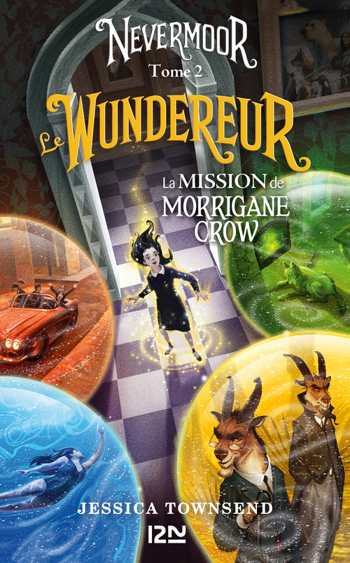 Nevermoor - tome 02 : Le Wundereur
