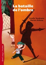 Vente EBooks : La bataille de l'ombre  - Marion Arbona - Estelle Vendrame