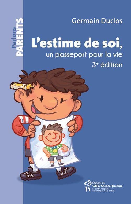 l'estime de soi, un passeport pour la vie (3e édition)