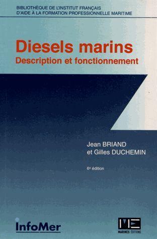 Diesels marins ; description et fonctionnement (6eme edition)