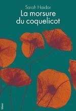 Couverture de La morsure du coquelicot