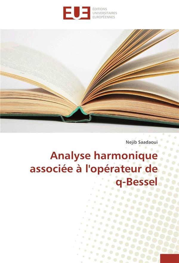 Analyse harmonique associée à l'opérateur de q-Bessel