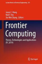 Frontier Computing  - Neil Y. Yen - Jason C Hung - Jia-Wei Chang