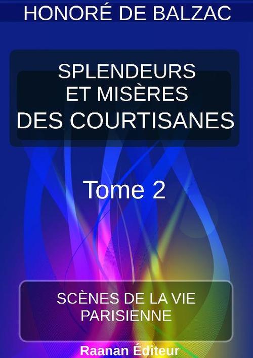 SPLENDEURS ET MISÈRES DES COURTISANES |2|