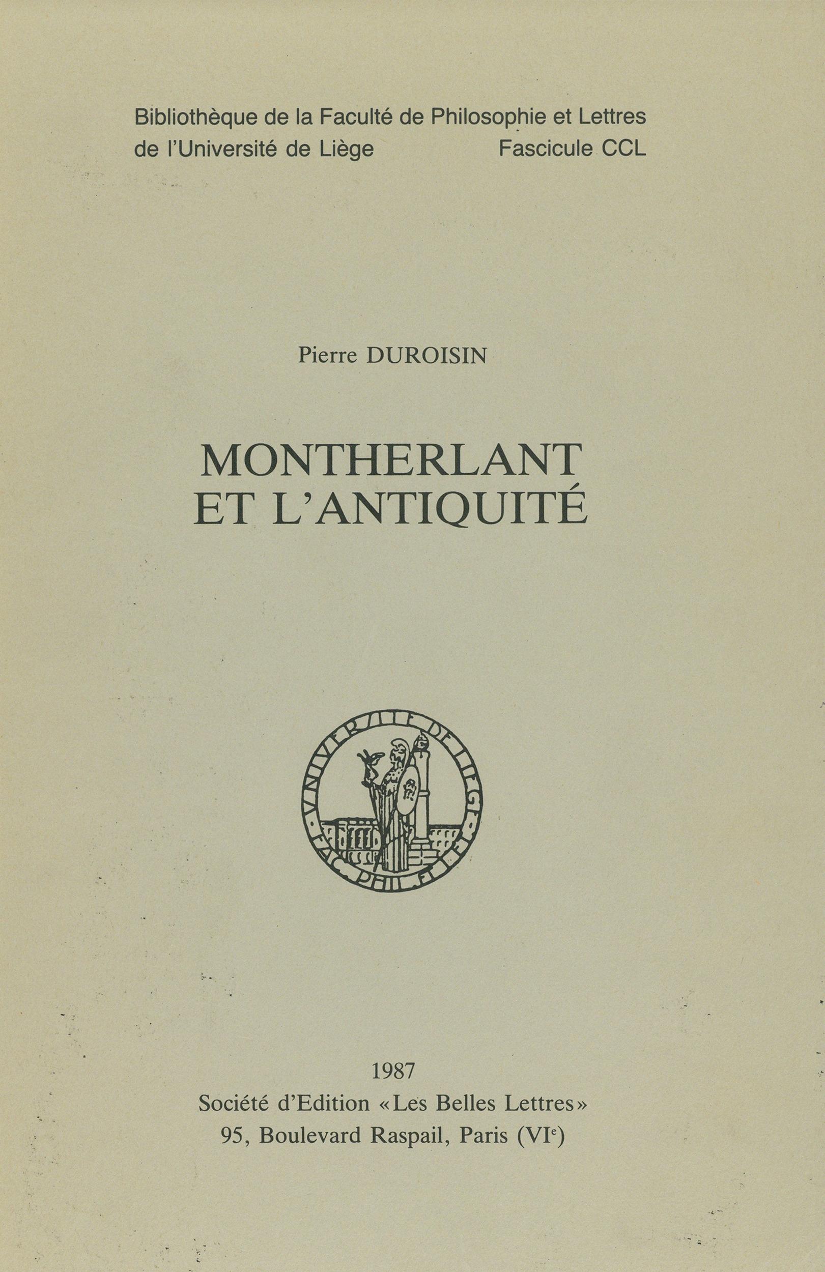 Montherlant et l´Antiquité  - Pierre Duroisin