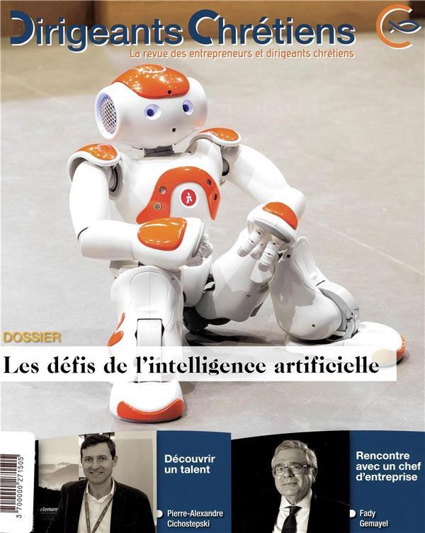 Dirigeants chretiens n.99 ; les defis de l'intelligence artificielle ; janvier/fevrier 2020