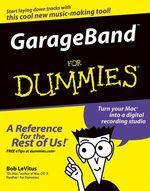 Vente Livre Numérique : GarageBand For Dummies  - Bob LEVITUS
