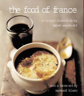 THE FOOD OF FRANCE - A REGIONAL CELEBRATION