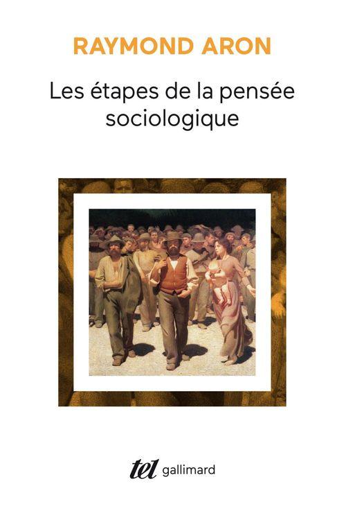 Les etapes de la pensee sociologique