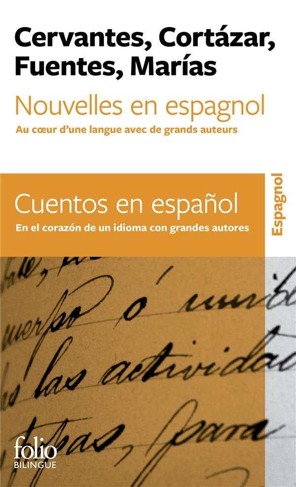 Nouvelles en espagnol / cuentos en espanol ; au coeur d'une langue avec de grands auteurs