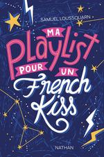 Vente EBooks : Ma playlist pour un french kiss - Dès 13 ans  - Samuel Loussouarn