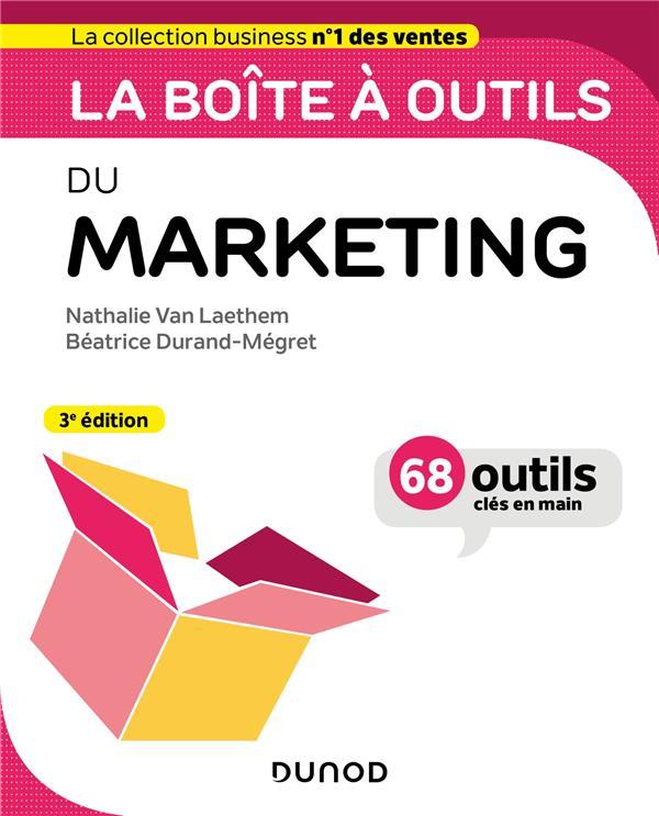 La boîte à outils ; du marketing (3e édition)