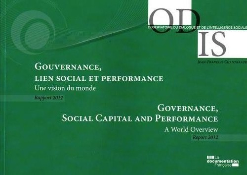 Performance, Lien Social, Gouvernance, Une Cartographie Du Monde ; Rapport 2012 De L'Odis