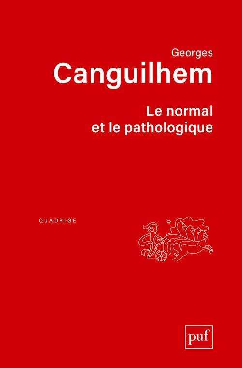 Le Normal Et Le Pathologique (12e Edition)