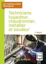 Techniciens tuyauteur, chaudronnier, métallier et soudeur CAP, Bac Pro (2021) - Référence  - Claude Hazard