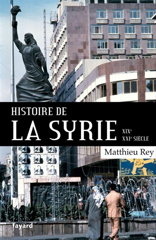 Histoire de la Syrie ; XIX-XXIe siècle