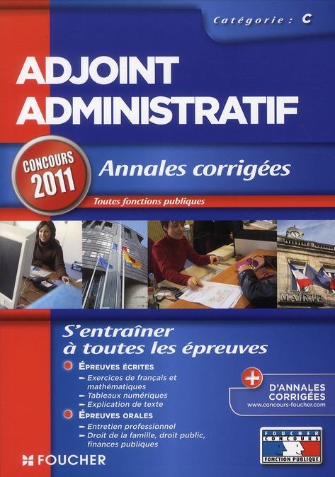 Adjoint administratif ; catégorie C ; annales corrigées ; concours 2011/2012