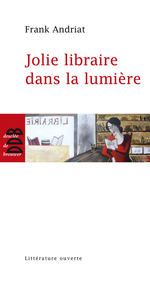 Vente Livre Numérique : Jolie libraire dans la lumière  - Frank Andriat