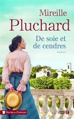 Vente Livre Numérique : De soie et de cendres  - Mireille Pluchard
